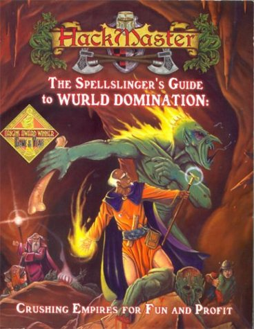 HackMaster RPG Spellslinger's Guide to Wurld Domination Reference Book
