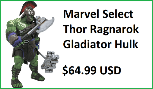 Marvel Select Thor Ragnarok Gladiator Hulk Figure