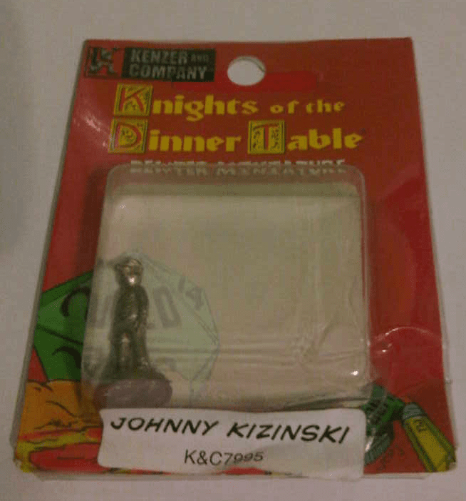 Knights of the Dinner Table Johnny Kizinski Miniature
