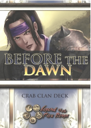 Legend of the Five Rings Before the Dawn Crab Starter Deck