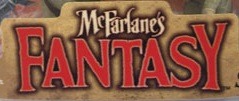 McFarlane Fantasy Action Figures