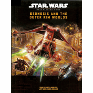 Star Wars Geonosis and the Outer Rim Worlds RPG Book