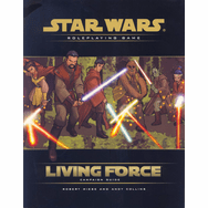 Star Wars RPG Living Force Campaign Guide