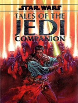 Star Wars RPG Tales of the Jedi Companion Hardcover Book