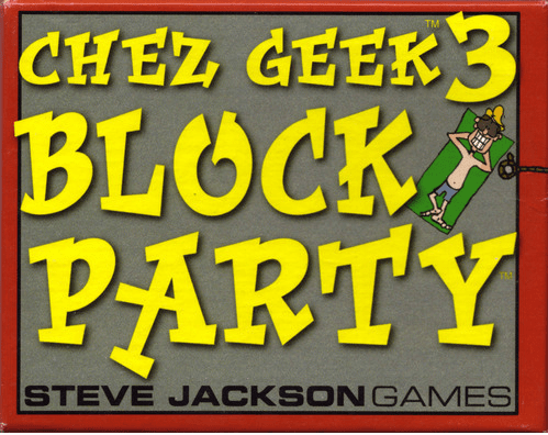 Steve Jackson Games Chez Geek 3 Block Party