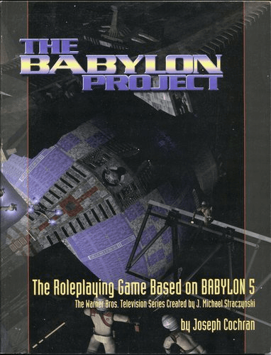 The Babylon Project Roleplaying Game Based on Babylon 5 Book