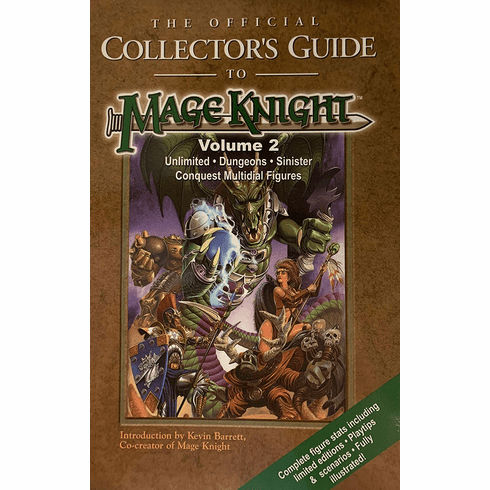 The Official Collector's Guide To Mage Knight Volume 2
