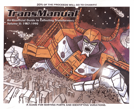 Transmanual An Unofficial Guide To Collecting Transformers  Volume 2