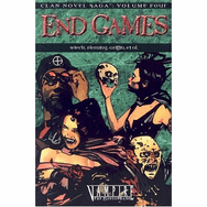 White Wolf Vampire Masquerade Clan Novel Saga Vol. 4 End Games