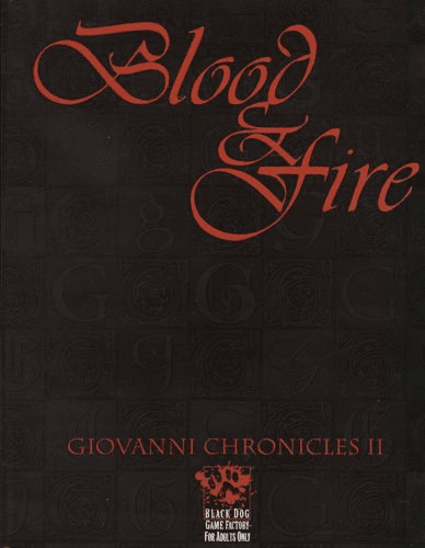 White Wolf Vampire The Masquerade Giovanni Chronicles 2 Blood & Fire Book