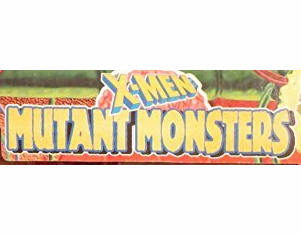 X-Men Mutant Monsters