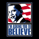 I'm Asking You To Believe Shirt