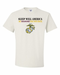 Sleep Well America, My Marine Has Your Back T-Shirt