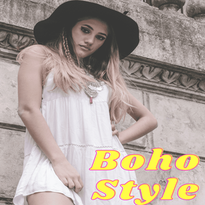Boho Style and Fashion