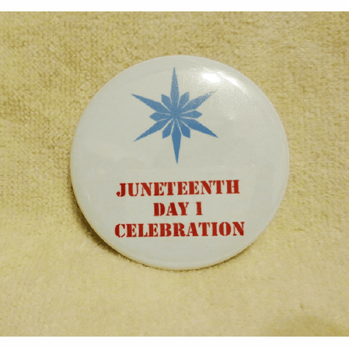 Juneteenth Day 1 Button