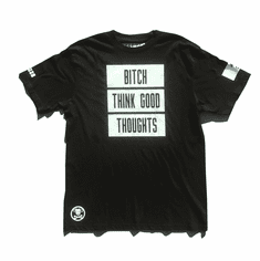 BITCH THINK GOOD THOUGHTS GLOW IN THE DARK BLACK