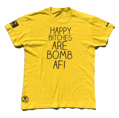HAPPY BITCHES ARE BOMB AF YELLOW AND BLACK TEE