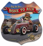 3-D Bone To Run Metal Sign