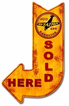 400 Aviation Dry Sold Here Arrow Metal Sign