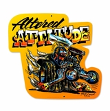 Altered Attitude Metal Sign