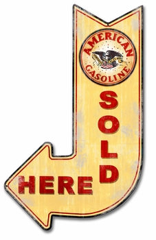 American Gasoline Sold Here Arrow Metal Sign