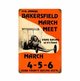 Bakersfield 19Th March Meet Metal Sign