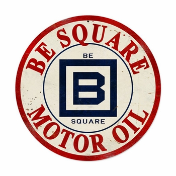 Be Square Gasoline Metal Sign