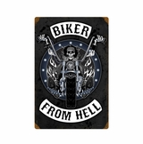 Biker From Hell Metal Sign