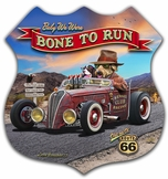 Bone To Run Metal Sign