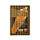 Booster Motor Oil Corrugated Metal Sign