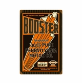 Booster Motor Oil Metal Sign