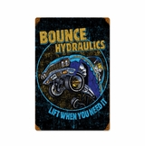 Bounce Hydraulics Metal Sign