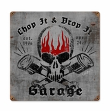 Chop It Drop It Metal Sign