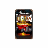 Cruisin Topless Metal Sign