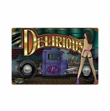 Delirious Metal Sign