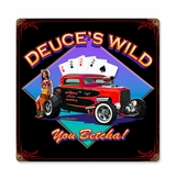 Deuces Wild Metal Sign