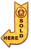 Dixie Gasoline Sold Here Arrow Metal Sign