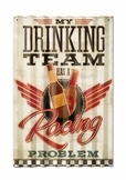 Drinking Team Corrugated Metal Sign