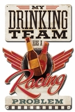 Drinking Team Metal Sign