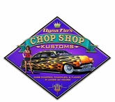 Dyna Flo's Chop Shop Metal Sign