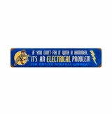 Electrical Problem Metal Sign