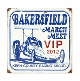 Famosa Vip Bakersfield March Meet Metal Sign