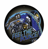 Feel The Bounce Metal Sign