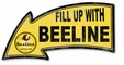 Fill Up With Beeline Arrow Metal Sign