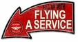 Fill Up With Flying A Service Arrow Metal Sign