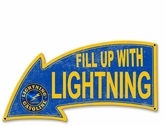 Fill Up With Lightning Gasoline Arrow Metal Sign