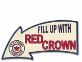 Fill Up With Red Crown Arrow Metal Sign