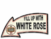 Fill Up With White Rose Arrow Metal Sign