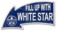 Fill Up With White Star Gasoline Arrow Metal Sign