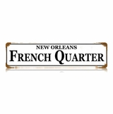 French Quarter Metal Sign